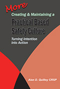More Creating & Maintaining a Practical based Safety Culture – Turning Intention Into Action
